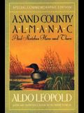 A Sand County Almanac: And Sketches Here and There, Special Commemorative Edition