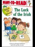 The Luck of the Irish: Ready-To-Read Level 1
