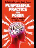 Purposeful Practice for Poker