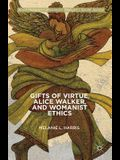 Gifts of Virtue, Alice Walker, and Womanist Ethics