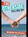 The Otherside: Falling Up!