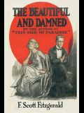 The Beautiful and Damned: f scott scot fitzgerald short stories books paperback classic works novels