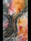 Have Love
