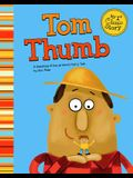 Tom Thumb: A Retelling of the Grimm's Fairy Tale