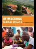 Reimagining Global Health, 26: An Introduction