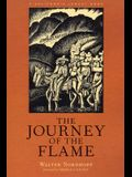 The Journey of the Flame: An Epic Spanish California Adventure