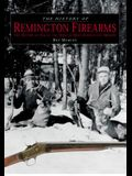 History of Remington Firearms: The History of One of the World's Most Famous Gun Makers