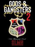 Gods & Gangsters 2