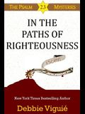 In the Paths of Righteousness
