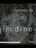 L'Odysee de Jim Dine: A Survey of Printed Works from 1985-2006