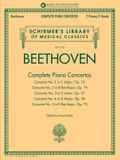 Beethoven: Complete Piano Concertos - Sheet Music for 2 Pianos/4 Hands with Recordings of Full Performancs and Accompaniments - Schirmer's Library of