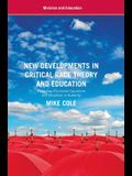 New Developments in Critical Race Theory and Education: Revisiting Racialized Capitalism and Socialism in Austerity