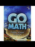 Go Math!: Student Interactive Worktext Grade 6 2014
