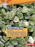 Marveling at Minerals