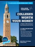 Colleges Worth Your Money: A Guide to What America's Top Schools Can Do for You, 2nd Edition