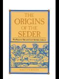 The Origins of the Seder: The Passover Rite and Early Rabbinic Judaism