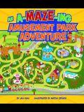 An A-Maze-Ing Amusement Park Adventure