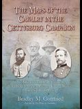 The Maps of the Cavalry in the Gettysburg Campaign: An Atlas of Mounted Operations from Brandy Station Through Falling Waters, June 9 - July 14, 1863