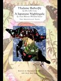 Madame Butterfly and a Japanese Nightingale: Two Orientalist Texts