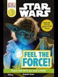 DK Readers L3: Star Wars: Feel the Force!