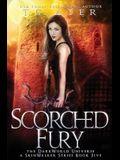 Scorched Fury: A SkinWalker Novel #5: A DarkWorld Series