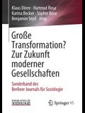 Große Transformation? Zur Zukunft Moderner Gesellschaften: Sonderband Des Berliner Journals Für Soziologie