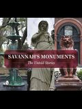 Savannah's Monuments: The Untold Stories