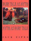 Fairy Tale as Myth/Myth as F.T.-Pa