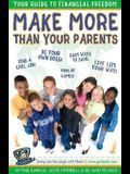 Make More than Your Parents: Your Guide to Financial Freedom (Make More Money Than Your Parents:)