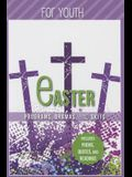 Easter Programs Dramas and Skits for Youth