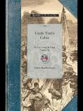 Uncle Tom's Cabin Vol 1: Or, Life Among the Lowly. Volume One