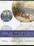 Deux Mondes: A Communicative Approach