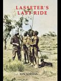 Lasseter's Last Ride: An Epic of Central Australian Gold Discovery