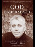 God Underneath: Spiritual Memoirs of a Catholic Priest