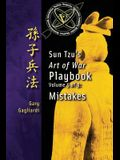 Volume 5: Sun Tzu's Art of War Playbook: Mistakes