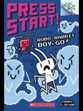 Robo-Rabbit Boy, Go!: A Branches Book (Press Start! #7), 7