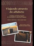 Viajando Através Do Alfabeto: A Reading and Writing Program for Interm. Portuguese