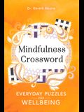 Mindfulness Crosswords, Volume 2: Everyday Puzzles for Wellbeing