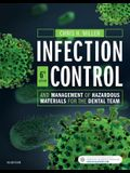 Infection Control and Management of Hazardous Materials for the Dental Team, 6e