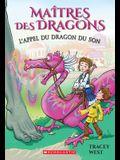 Maîtres Des Dragons: No 16 - l'Appel Du Dragon Du Son