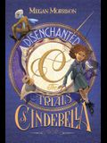 Disenchanted: The Trials of Cinderella (Tyme #2), 2