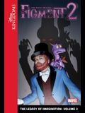 Figment 2: The Legacy of Imagination: Volume 2