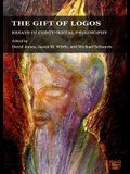 The Gift of Logos: Essays in Continental Philosophy
