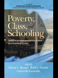 Poverty, Class, and Schooling: Global Perspectives on Economic Justice and Educational Equity (HC)