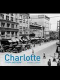 Charlotte Then and Now(r)