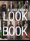 A Gentleman's Look Book