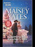 Claiming the Rancher's Heir & Rancher's Wild Secret: A Surprise Pregnancy Western Romance
