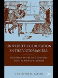 University Coeducation in the Victorian Era: Inclusion in the United States and the United Kingdom
