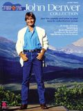 John Denver Collection: Strum & Sing: Just the Chords and Lyrics to Your Favorite John Denver Songs