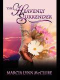 The Heavenly Surrender